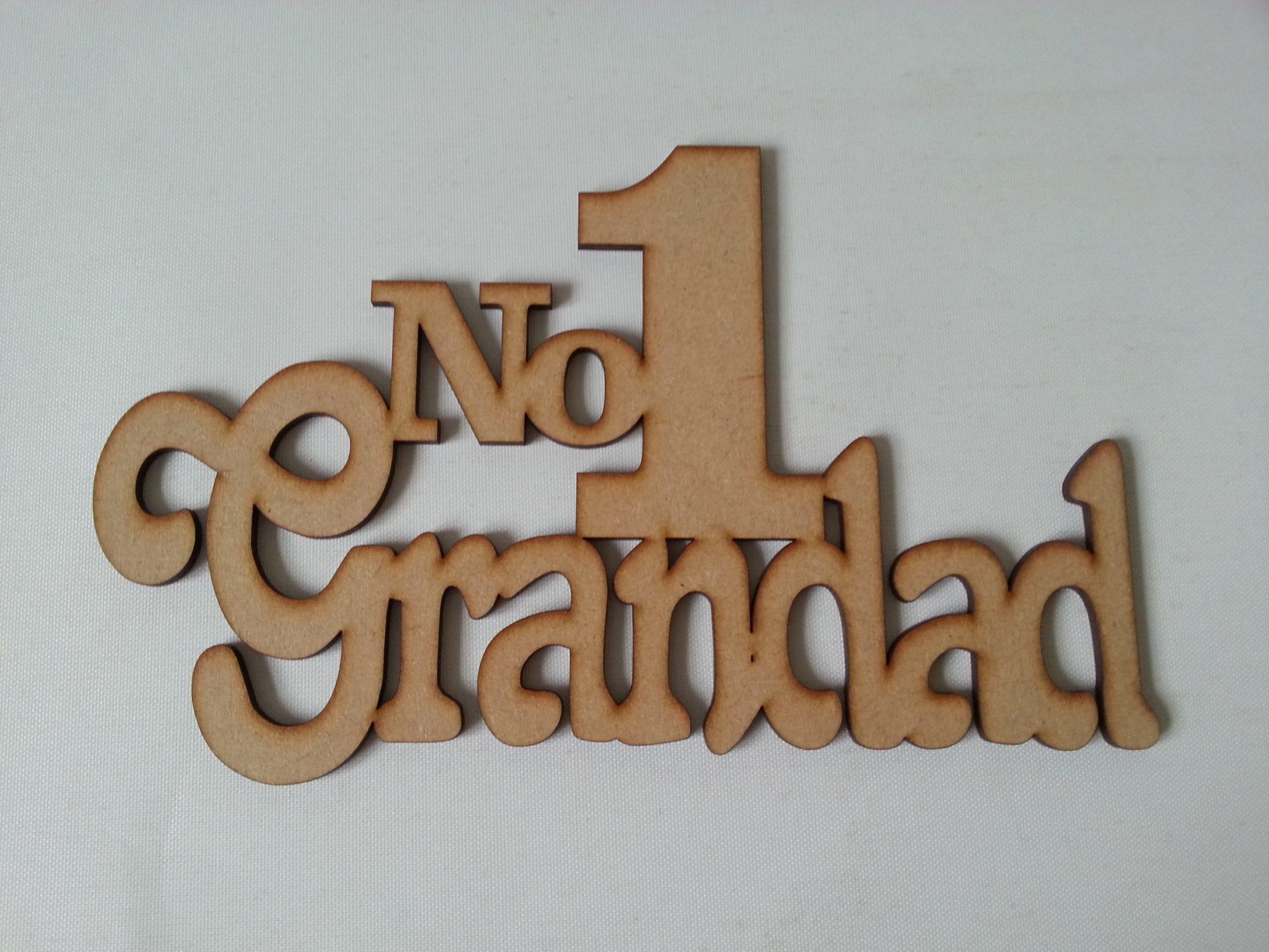 Wooden Mdf  No1 Grandad sign fathers day Dad father Papa gift craft blank  S25